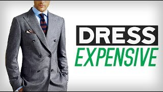 Stop Dressing Cheap! | 7 Savvy Ways To Look More Expensive