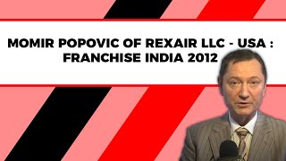 Momir Popovic of Rexair LLC  USA at