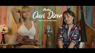 Baixar Ouvi Dizer (Melim) - Dueto: Sienna Belle & Giulia Nassa