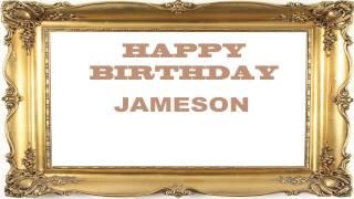 Jameson   Birthday Postcards & Postales - Happy Birthday