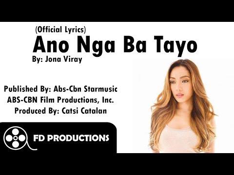 Jona - Ano Nga Ba Tayo (Offical Lyric Video)