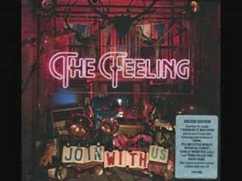 Feeling - Dont Make Me Sad