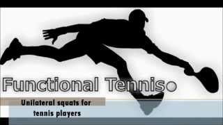 Functional Tennis - Unilateral squats for tennis players