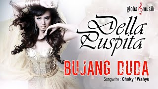 Download Lagu Della Puspita - Bujang Duda (Official Lyric Video) #music Gratis STAFABAND
