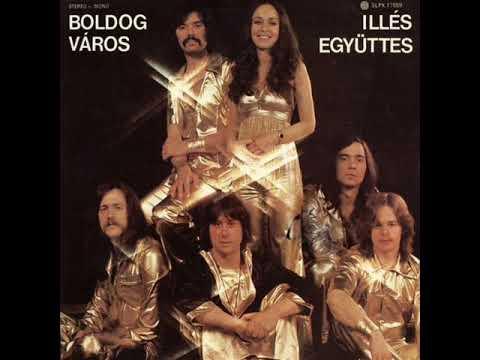Illés együttes   Boldog város 1978