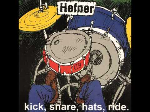 Hefner - Kick, Snare, Hats, Ride.