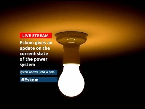 LIVE: Eskom's update on the state of the power system