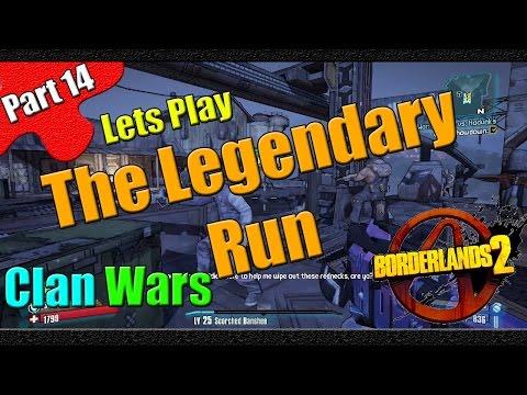 Borderlands 2 | The Legendary Run | Part 14 | Clan Wars