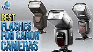 8 Best Flashes For Canon Cameras 2018