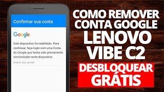 Remover conta Google Lenovo VIBE C2 (FRP) - Desbloquear Grátis