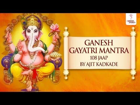 Ganesh Gayatri Mantra 108 Jaap By Ajit Kadkade | Om Ekadantaya Vidmahe