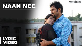 Naan - Naan Nee Official Full Song - Madras