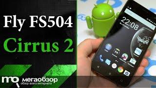 Обзор смартфона Fly Cirrus 2