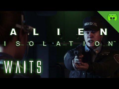 ALIEN ISOLATION # 18 - Waits «» Let's Play Alien Isolation PC | Full HD