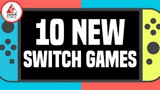 10 Epic New Switch Games JUST ANNOUNCED! FINALLY AAA!