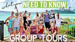 GROUP TOURS : what you NEED TO KNOW