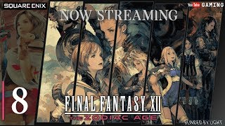 Final Fantasy XII: The Zodiac Age - PC | LIVE STREAM 08 | Mosphoran Highwaste | Salikawood