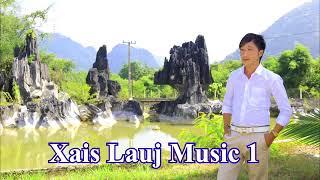 XAIS LAUJ MUSIC 1 CAIJ NYOOG DHAU MUS