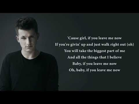 Charlie Puth - If You Leave Me Now ft. Boyz II Men (lyrics)