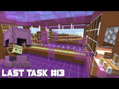 Last Task #13 - Мини-игра на Шалкерах за ОДНУ серию?! И Фишка с освещением!