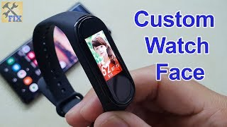How to make Custom Watch Face on Mi Band 4