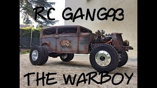 THE WARBOY fabrication d'un RC HOTROD look FURY ROAD