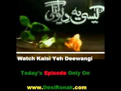 Kaisi Yeh Deewangi Episode 88 Part 13 - 26 July 2011