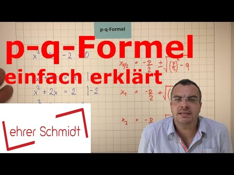 p-q-Formel (einfach erklärt!!!) | gemischt-quadratische Gleichungen | Mathematik