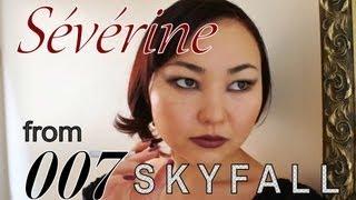 Skyfall - 007 Skyfall BOND GIRL Sévérine  007スカイフォール セブリンメイク