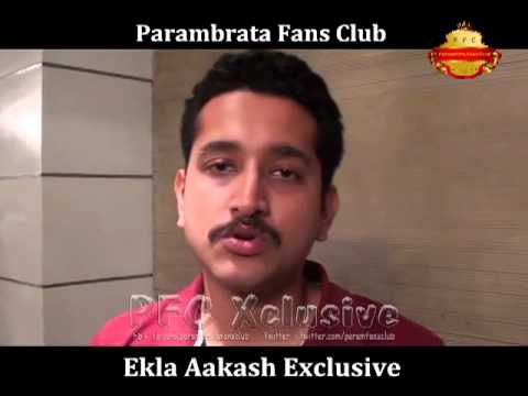 Parambrata's A Message, All Of You For Ekla Aakash Movie video