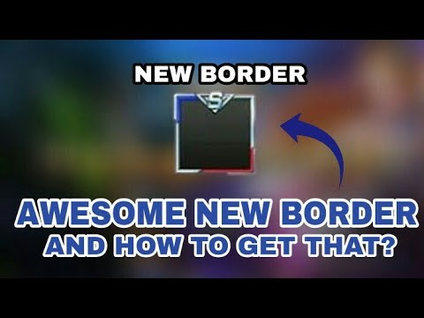 NEW BORDER AND HOW TO GET? - Mobile Legend