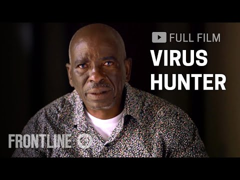 Virus Hunter, Searching for Missing Ebola Patient in West Africa | FRONTLINE