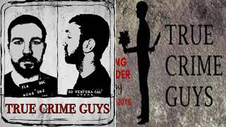 News & Politics - True Crime Guys - EP.#46: If You're Happy And You Know It, Tell Your Face.