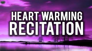 HEART WARMING RECITATION