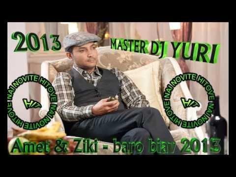 Amet & Ziki - Baro Biav 2013 Master Dj Yuri video