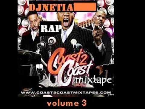 DJ NETIAMAN---- COAST TO COAST MIXTAPE VOL. 3---( Full Album)