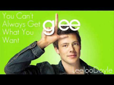 Glee- You Can't Always Get What You Want