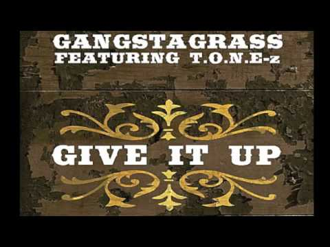 Gangstagrass Ft. T.o.n.e-z - Give It Up video