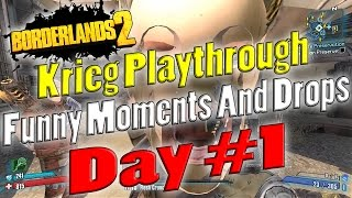 Borderlands 2   Krieg Playthrough Funny Moments And Drops   Day #1