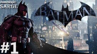 Zagrajmy w Batman: Arkham Origins odc. 1 - Trudne początki Batmana