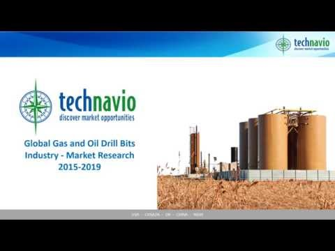 Global Gas and Oil Drill Bits Industry - Market Research 2015-2019