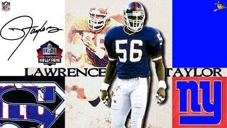 Lawrence Taylor (The Greatest Defensive Player in NFL History) NFL Legends