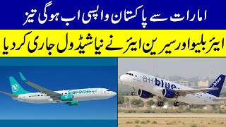 AirBlue And Serene Air New Flights Schedule from UAE to Pakistan