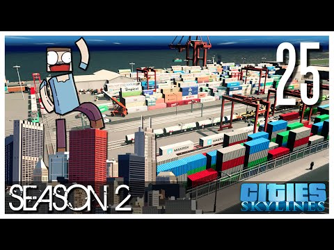 Cities Skylines - S2 Ep.25 : The Harbor!
