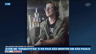 Ator de Chiquititas e os pais são mortos em São Paulo