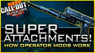 How Operator Mods Work in Black Ops 4   All Known Super Attachments!