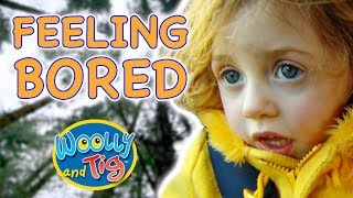 Woolly and Tig - Feeling Bored | Kids TV Show | Full Episode | Toy Spider