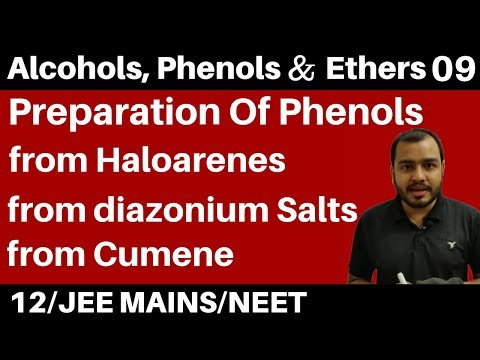 Alcohols , Phenols n Ethers 09 II Preparation Of Phenols  - All Methods in One Video JEE/NEET