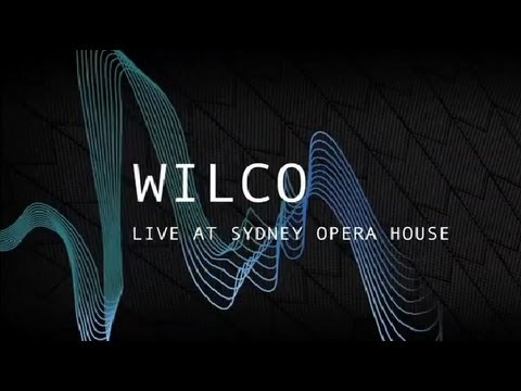 Wilco Live at Sydney Opera House