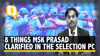 Dhoni, Pant, Rayudu: 8 Things Chief Selector MSK Prasad Said in Team Announcement PC | The Quint